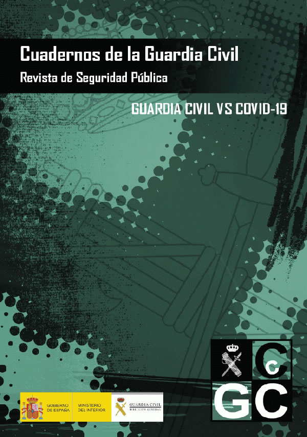 Cuadernos de la Guardia Civil. Revista de Seguridad Pública VS COVID-19-2020